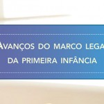 Avancos-do-Marco-Legal-da-Primeira-Infancia-1