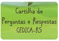 Cartilha de Perguntas e Respostas do CEDICA-RS