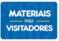 Materiais para Visitadores