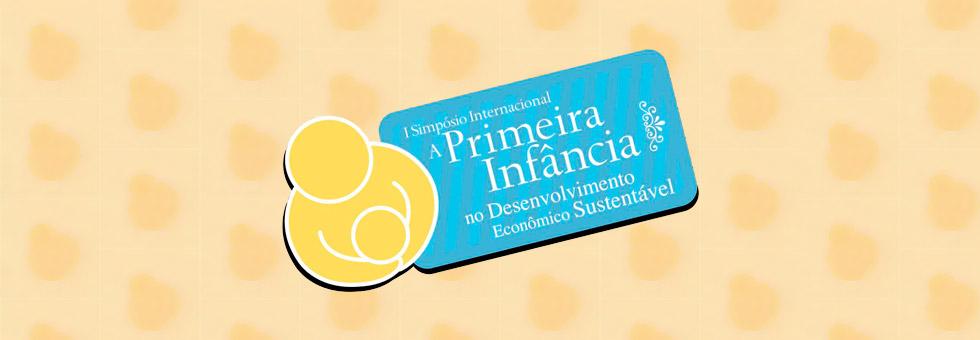 1º Simpósio Internacional da Primeira Infância