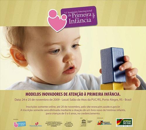 VI Seminário Internacional da Primeira Infância