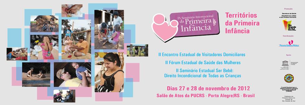 IX Seminário Internacional da Primeira Infância