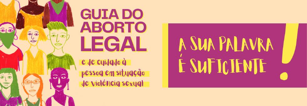 """Themis lança """"Guia do Aborto Legal e de Cuidado à Pessoa em Situação de Violência Sexual"""""""