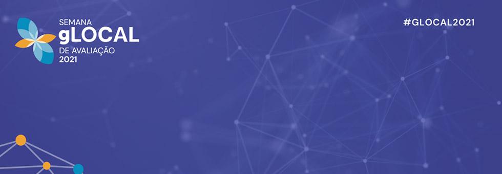 XVI PIM Debate compõe programação da Semana de Avaliação gLOCAL 2021