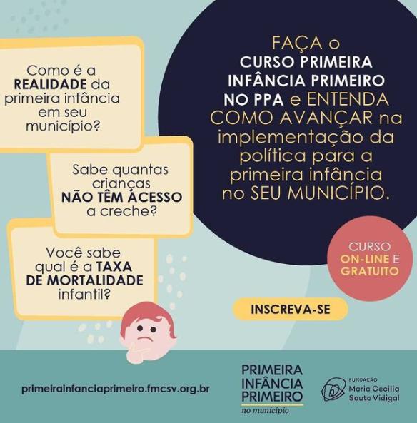 Escola Virtual de Governo, em parceria com a Fundação Maria Cecilia Souto Vidigal lança curso sobre a primeira infância no PPA