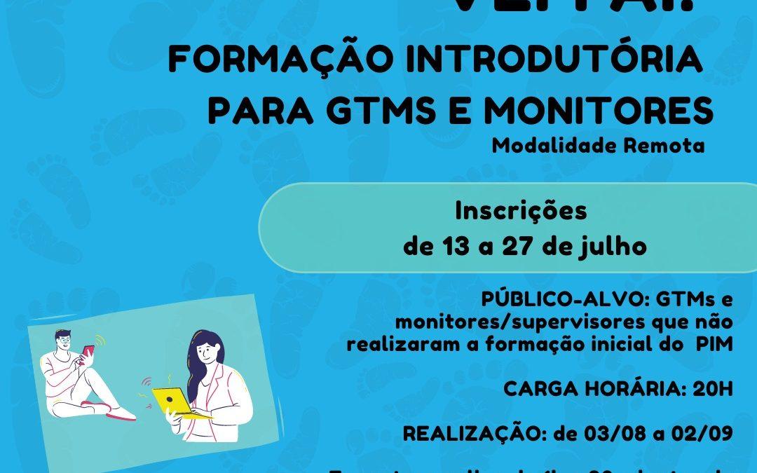 Inscrições abertas para a 2ª Formação Introdutória do Primeira Infância Melhor, GTMS e Monitores de 2021